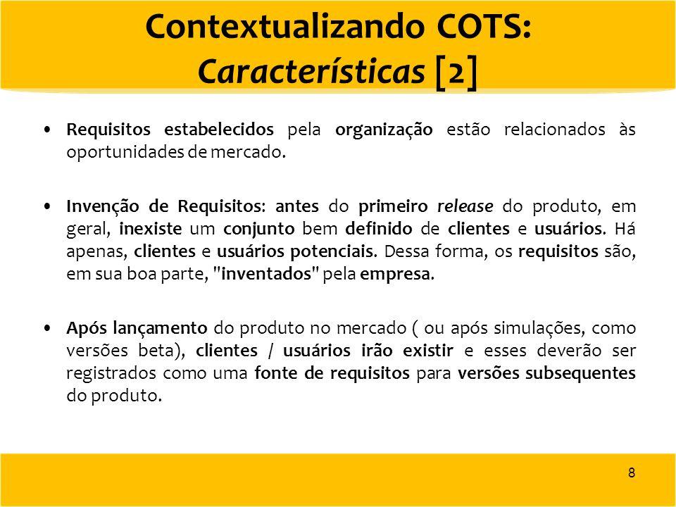 Contextualizando COTS: Características [2]